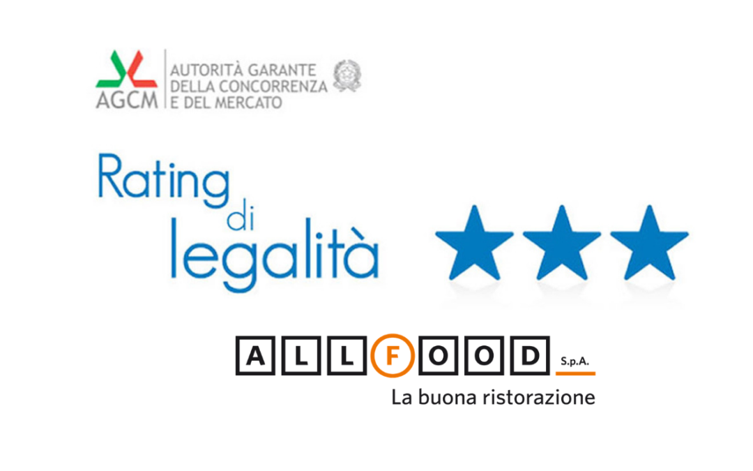 Assegnato il rating di legalità con tre stelle ad All Food Spa